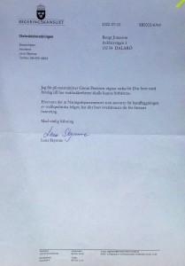 Artigt svar från Statsrådsberedningen. Detta kompletterades sedan med svar från Björn Rosengren.