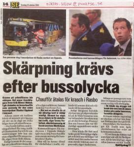 Båda åklagarna dömde schablonmässigt den unga oskyldiga kvinnliga busschauffören