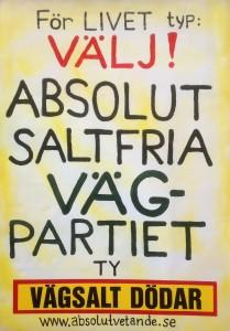 Ett tydligt budskap till väljarna från Absolut Vetande med vänliga hälsningar från Bengt Jonasson.