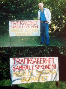 I Finspång förbereddes skyltar mot vägsaltning inför riksdagsvalet under 1980-talet. Här provmontage i trädgården på Tunnlandsvägen 18. Tvärs över gatan bodde Ulf Spång och Hanno von Lichtenstein.