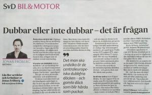 Nej, Jonas Fröberg, det är inte det som är frågan. Dubbar har aldrig behövts och det är en ickefråga då dubbar har praktiskt taget ingen betydelse. Det vet jag som kört i vinterväglag sedan 1963. Nej avgörandet står mellan kompetens och brist på kompetens.